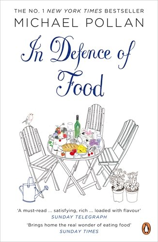 In Defence of Food by Michael Pollan - Miss Foodie on Ethical Eating