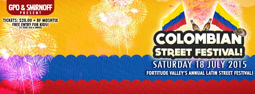 Colombian Street Festival 2015 - Miss Foodie What's ON